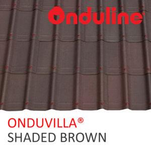 1 ONDUVILLA SHADED BROWN