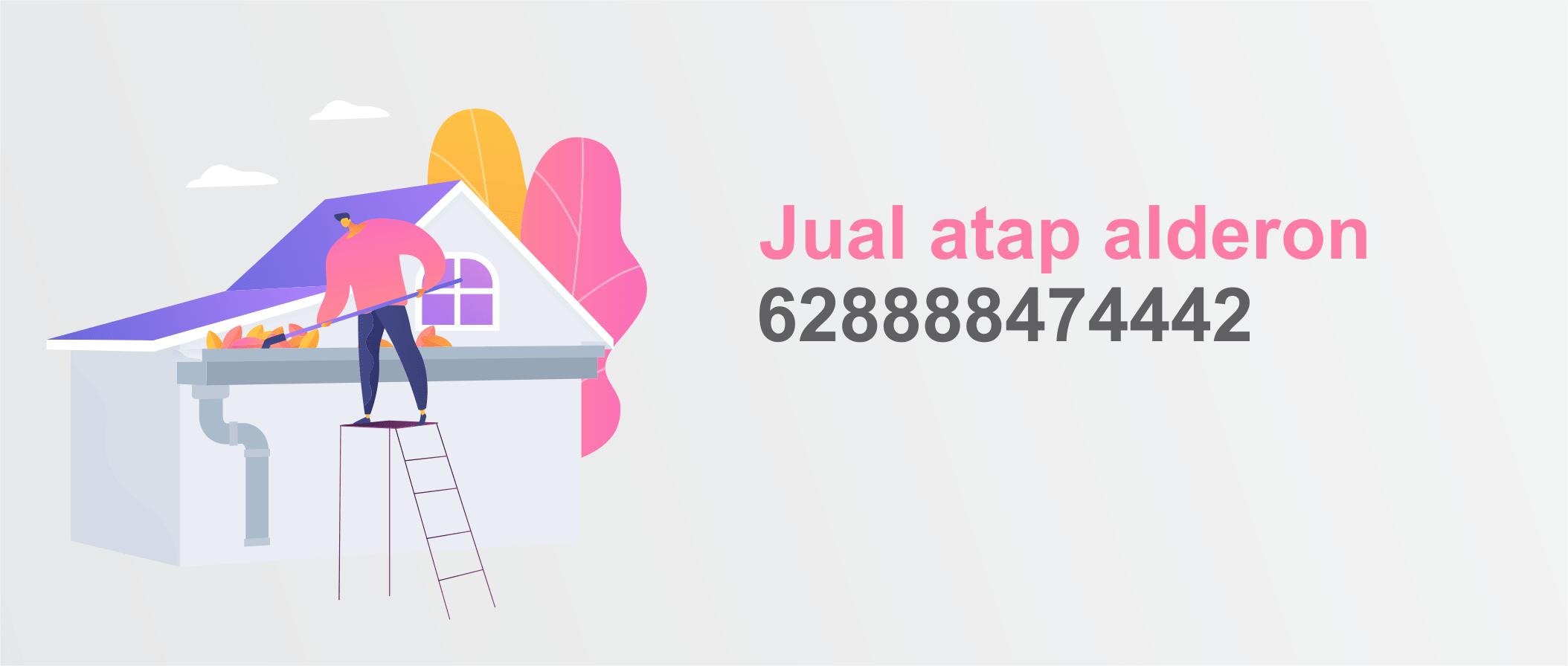 Jual Atap Alderon Jakarta Kualitas Terpercaya